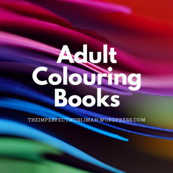 theimperfectmuslimah Adult Colouring Books