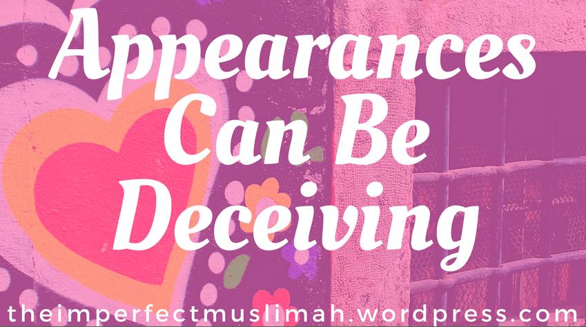 Appearances, Deception, Deceptive Appearance