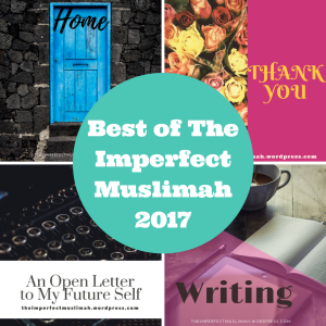 theimperfectmuslimah Best of The Imperfect Muslimah