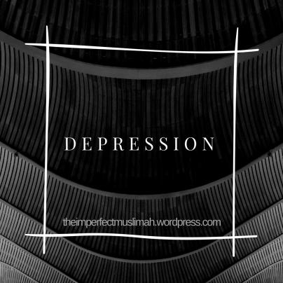 theimperfectmuslimah Depression