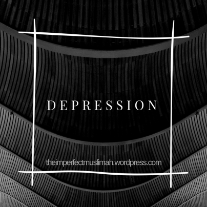 theimperfectmuslimah Depression