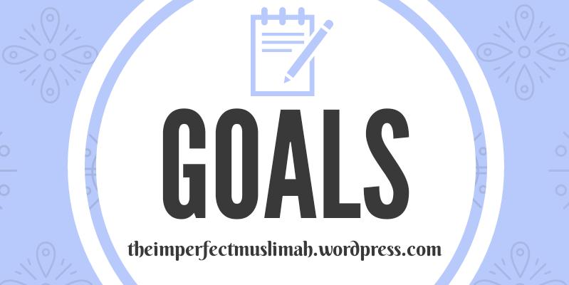 Goals, Personal Goals, Milestones