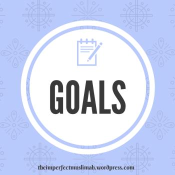 theimperfectmuslimah Goals