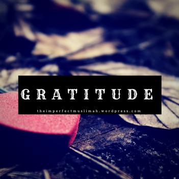 theimperfectmuslimah Gratitude