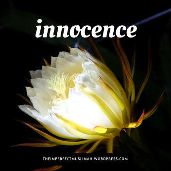 theimperfectmuslimah Innocence