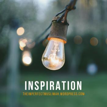 theimperfectmuslimah Inspiration