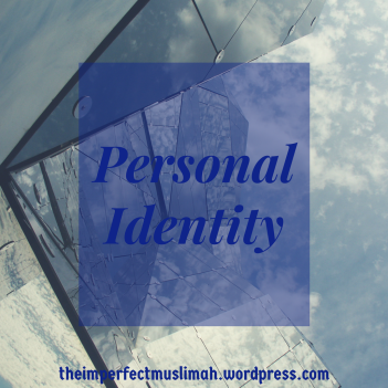 theimperfectmuslimah Personal Identity
