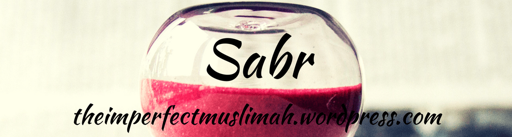 Sabr, Islamic Concept, Islam, Patience