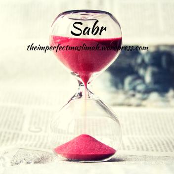 theimperfectmuslimah Sabr