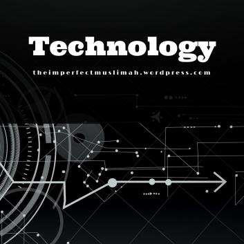 theimperfectmuslimah Technology