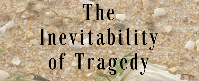 Banner, The Inevitability of Tragedy, Sadness, Positivity