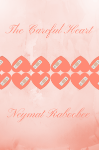 The Careful Heart